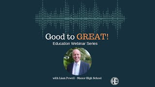 Good to Great Series – Liam Powell – Manor High School