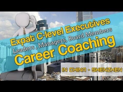 Expat Executive Career Coaching in Shenzhen CHINA