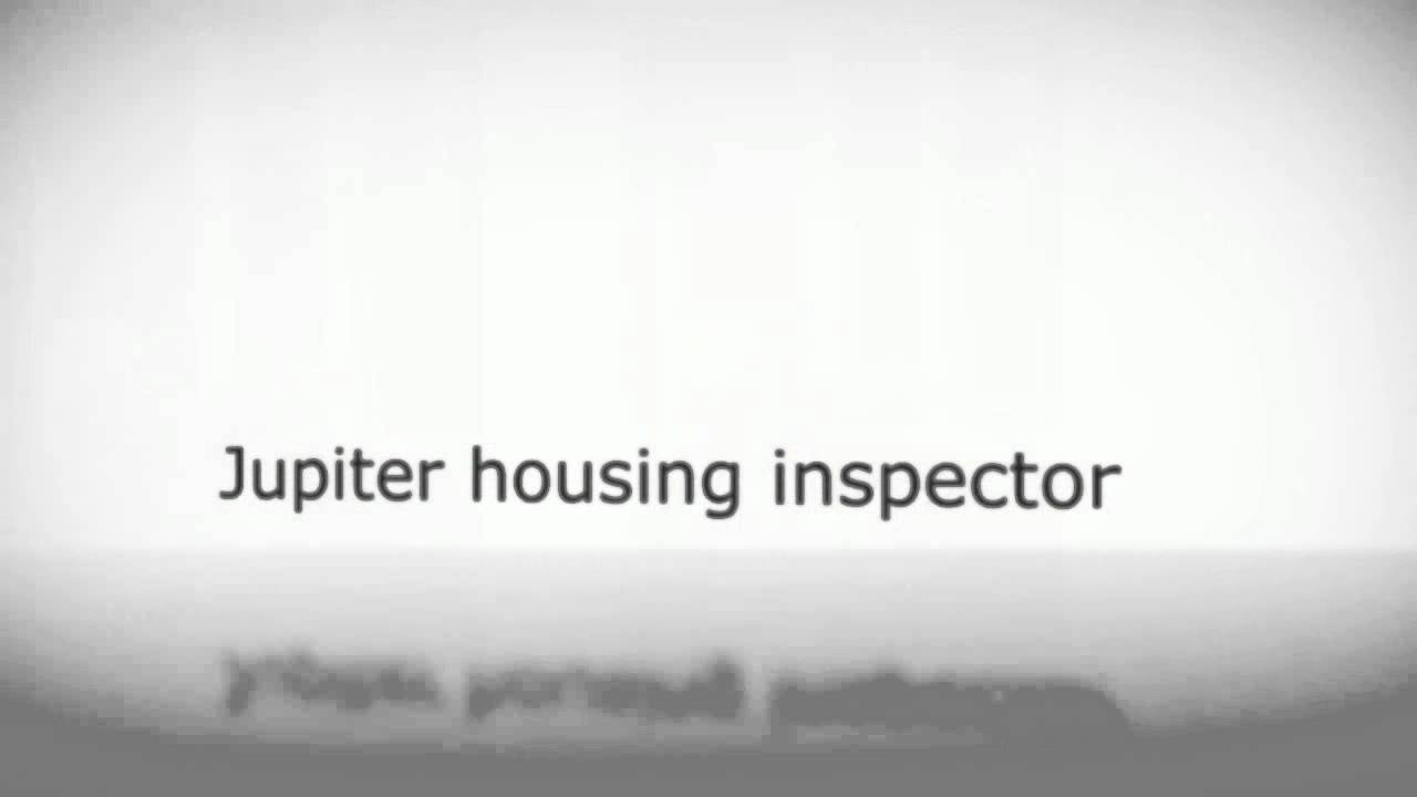 Jupiter FL Home Inspection -- The Most Beneficial Home Inspection ...