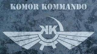 Komor Kommando - Beat Around The Bushes