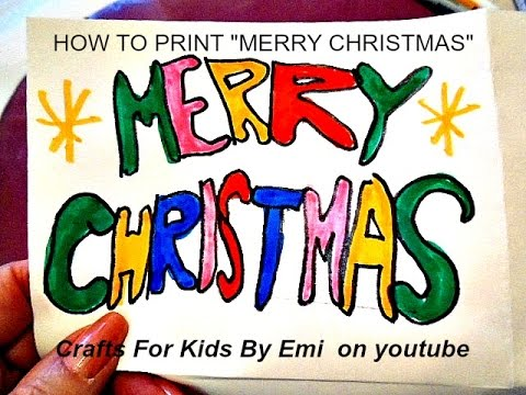 how to print merry christmas in bubble letters christmas sign crafts for kids by emi on youtube