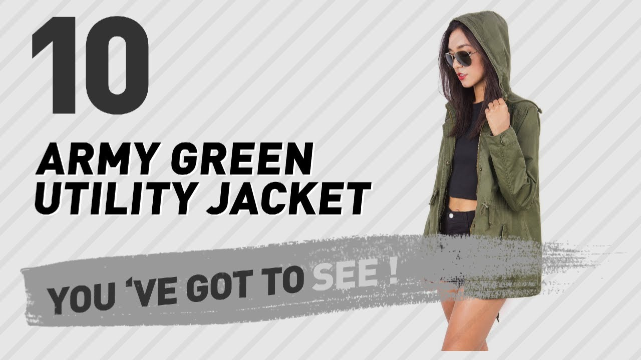 715d25cde58 Army Green Utility Jacket    The Most Popular 2017 - YouTube