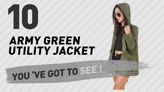 Army Green Utility Jacket // The Most Popular 2017