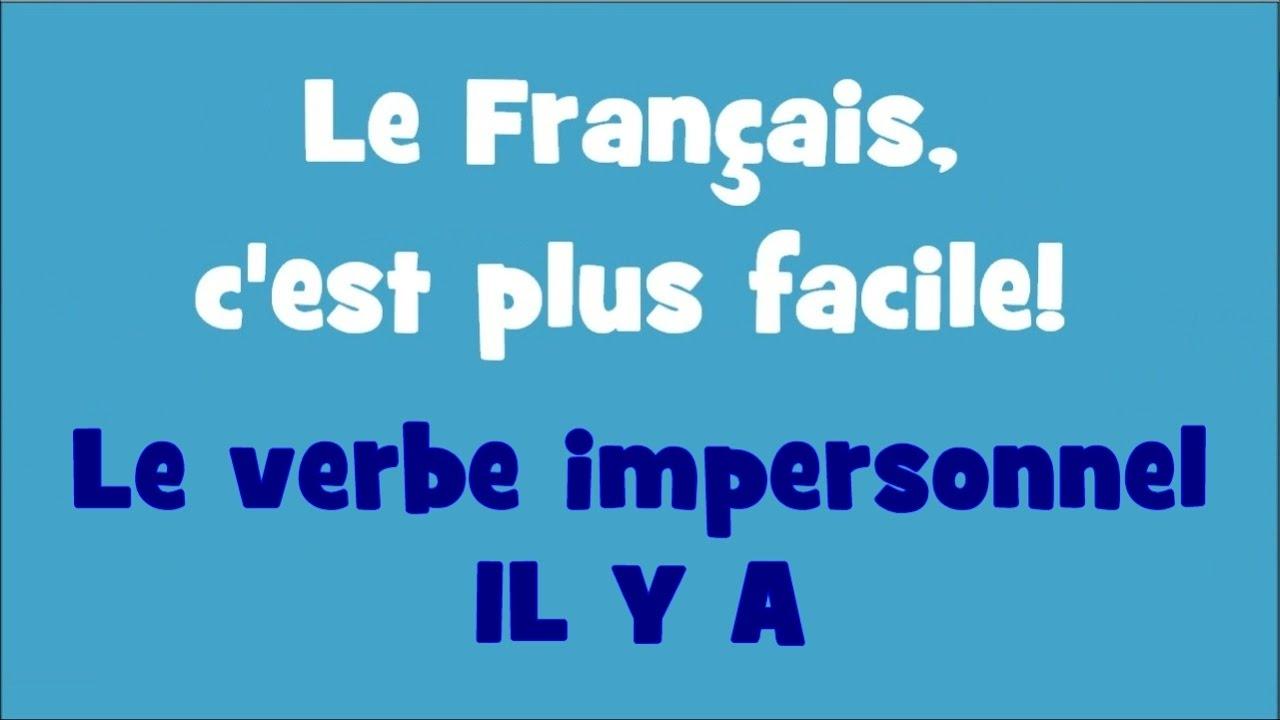 Le Français, c\u0027est plus facile! , 1/21 Le verbe impersonnel IL Y A