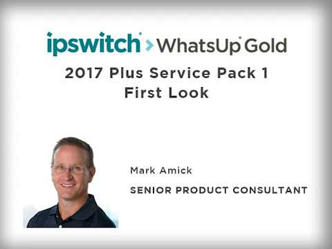 WhatsUp Gold 2017 Plus - Service Pack 1 First Look