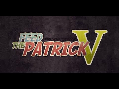 Lancement FEED THE PATRICK SAISON 5 Samedi 21h!