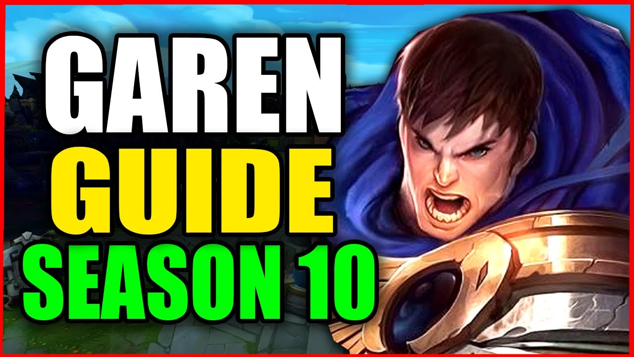 How to Play GAREN for BEGINNERS (Best Build, Runes, Season 10) S10 Garen Gameplay Guide
