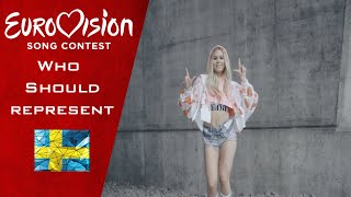 EUROVISION 2019 - Who should represent Sweden?