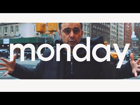 monday  – Gary Vaynerchuk Inspirational Typography