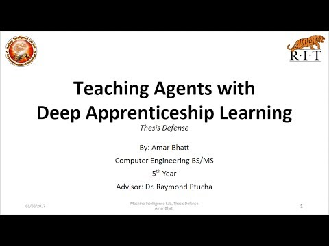 Teaching Agents with Deep Apprenticeship Learning - Thesis Defense