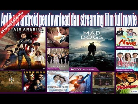 Aplikasi Android Pendownload Dan Streaming Film Full Movie