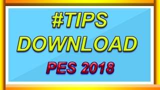 Gambar cover CARA DOWNLOAD PES 2018 | PC & LAPTOP
