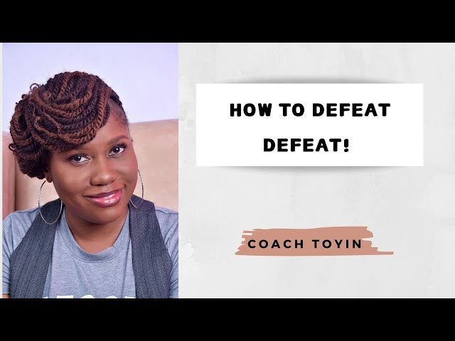 How to defeat DEFEAT! June 2017