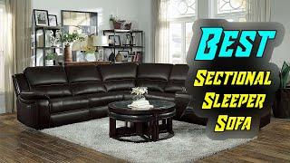 Top 5 Best Sectional Sleeper Sofa In 2019