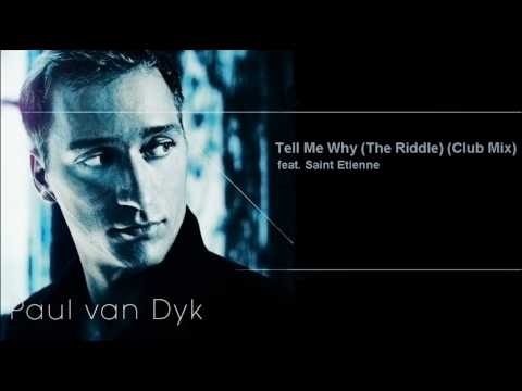 Paul van dyk tell me why the riddle radio mix
