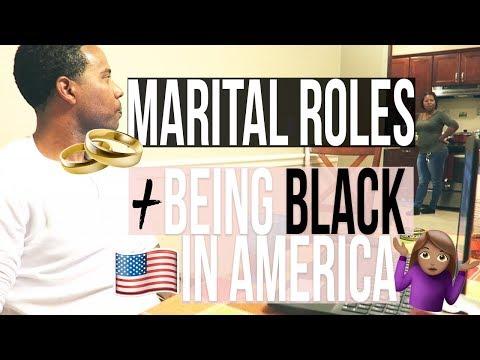 Marital Roles & Being Black in America