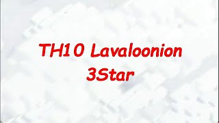 Clash of Clans TH10 Lavaloonion 3Star