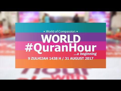 World Quran Hour in Malaysia - One Hour With Al-Quran ᴴᴰ