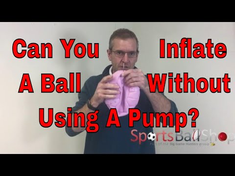 Can You Inflate a Ball Without Using a Pump?