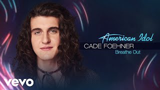 Cade Foehner - Breathe Out (Audio Only)