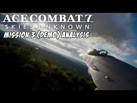 Ace Combat 7 - Mission 3 (Demo) Analysis