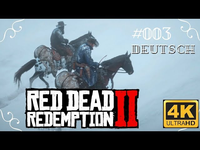 Red Dead Redemption II in 4k - #003 - Jagen [Deutsch, ohne Werbung, 4k, UHD, PS4Pro]