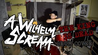 """A Wilhelm Scream - """"The King is Dead"""" Cover (kairuworks Drum Video)"""