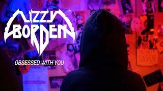 Смотреть клип Lizzy Borden - Obsessed With You