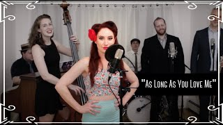 """As Long As You Love Me"" (Backstreet Boys) Jazz Cover by Robyn Adele Anderson"
