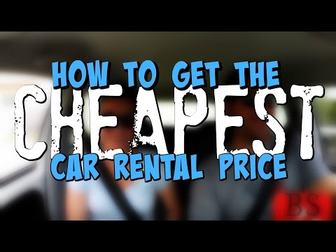 How To Get The CHEAPEST Car Rental Price