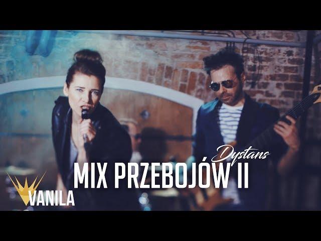 Dystans - Mix Przebojów II (Oficjalny teledysk)