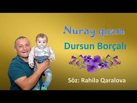 Dursun Borçalı-Nuray qızım-2018 ( Full HD)