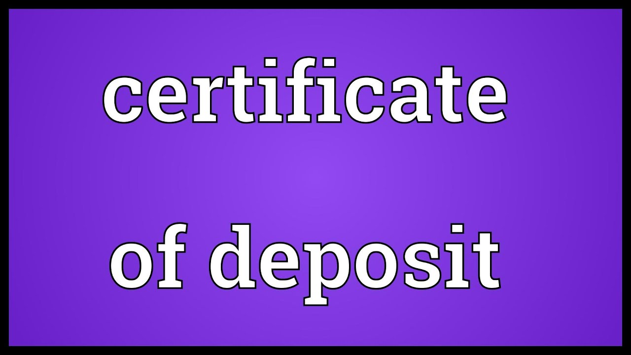 Certificate of deposit meaning youtube 1betcityfo Gallery
