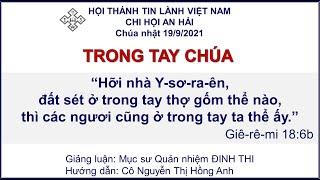HTTL AN HẢI - Chương Trình Thờ Phượng Chúa - 19/09/2021