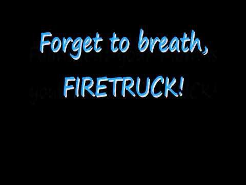 Smosh FIRETRUCK - Lyrics