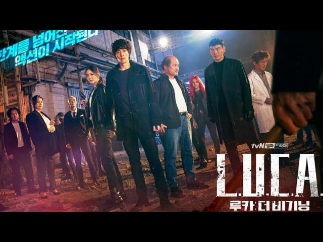 L.U.C.A.: The Beginning Korean Drama (2021) Trailer