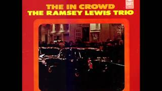 The  In  Crowd   Ramsey Lewis Trio 1965 HD Quality