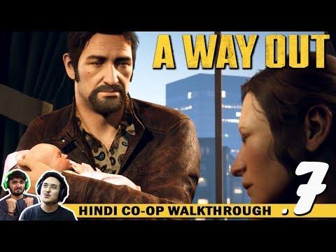 A WAY OUT (Hindi) Walkthrough Part 7...