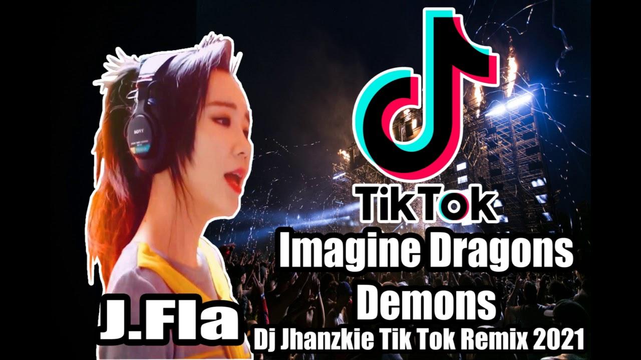 imagine dragons demons tiktok style remix j fla this is my kingdom come dj jhanzkie 2021