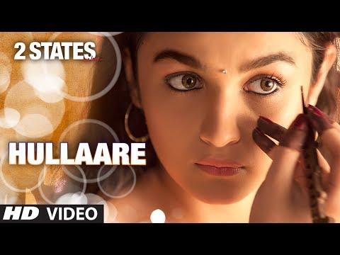 2 States: Hullaare Video song | Arjun Kapoor | Alia Bhatt | Shankar Mahadevan