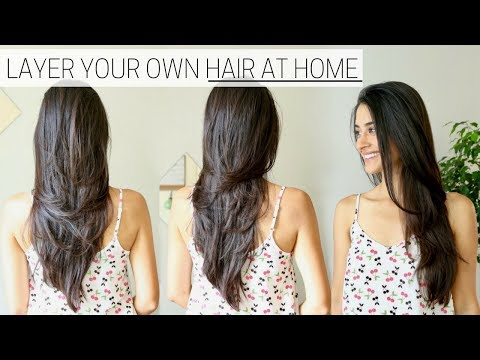 HOW I CUT & LAYER MY HAIR AT HOME