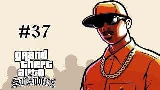 [37] Let's Play Grand Theft Auto: San Andreas