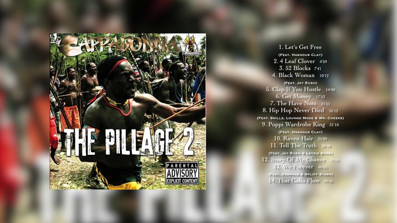Cappadonna the pillage 2 (album) youtube.