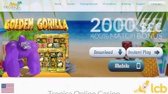 Tropica Casino Video Review