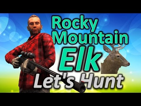 TheHunter Hunting Game - Let's Hunt ROCKY MOUNTAIN ELK