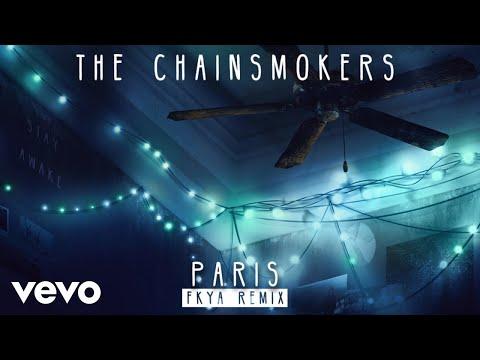 The Chainsmokers - Paris (FKYA Remix - Audio)