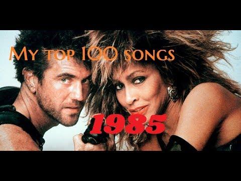 My Top 100 Songs Of 1985