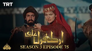 Ertugrul Ghazi Urdu | Episode 75| Season 3