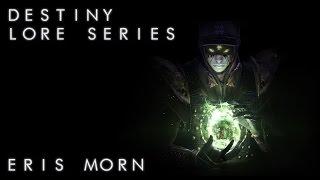 Destiny Lore: Eris Morn