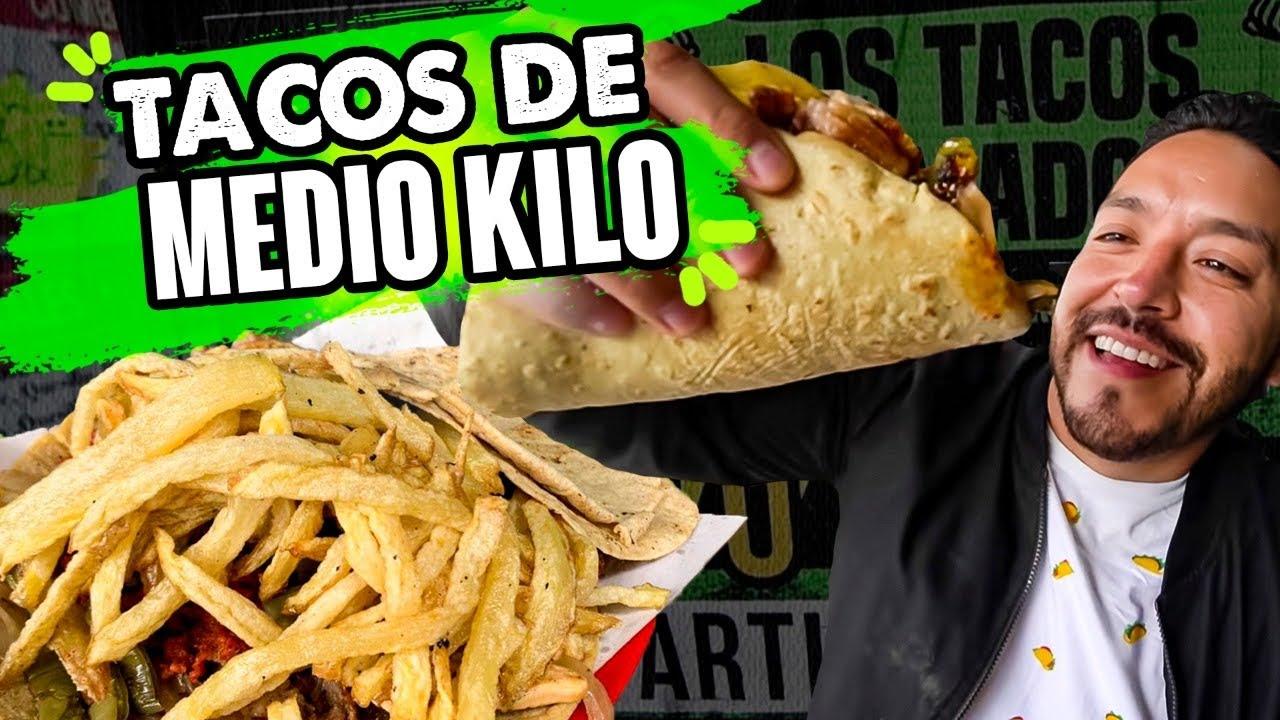Tacos GIGANTES por menos de $70 pesos